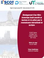 Développement d'une filière économique locale associée au tourisme et à la culture pour la reconnaissance internationale du territoire
